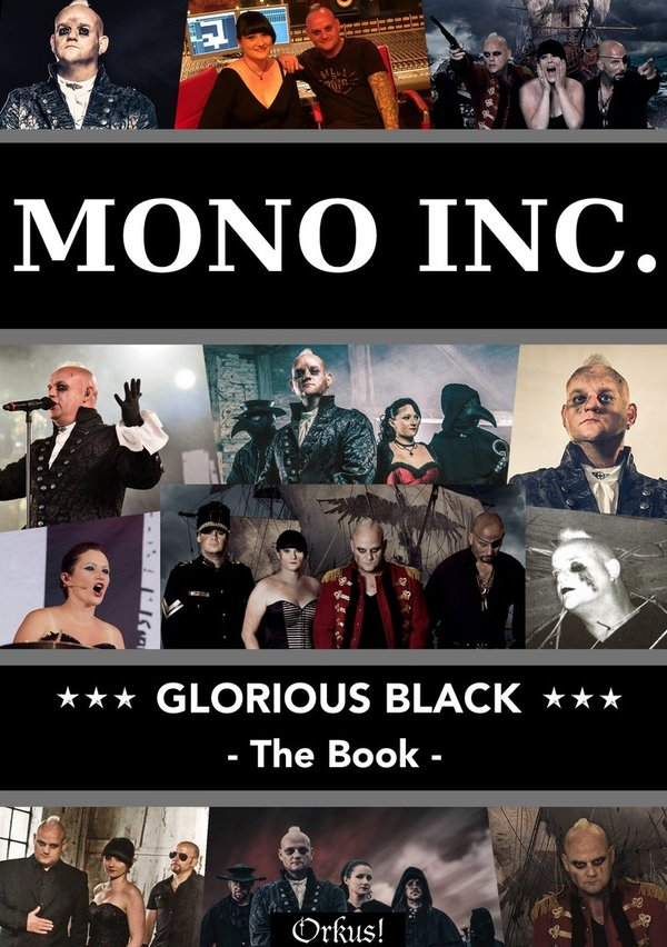 MONO INC. Glorious Black - The Book - (Lim. Ed. 499 Stück)